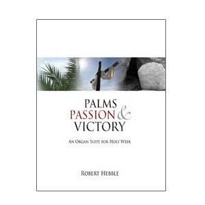 Palms, Passion and Victory